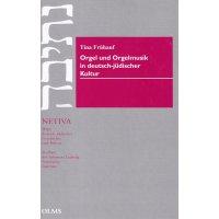 Orgel und Orgelmusik in deutsch-jüdischer Kultur