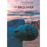 Brouwer, Leo - Guerra del tiempo