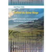 Chilla, Karl-Peter - Befiehl du deine Wege