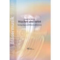 Böhler, Friedel W. - Wachet und betet