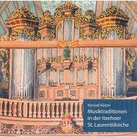 Musiktraditionen in der Itzehoer St. Laurentiikirche