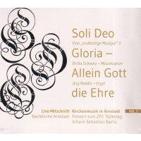 Soli Deo Gloria - Allein Gott die Ehre