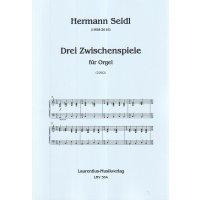 Seidl, Hermann - Drei Zwischenspiele
