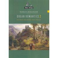 Bissinger, Roman - Organ Romantics 2