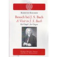 Baecker, Raimund - Besuch bei J. S. Bach