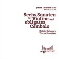 Bach - Sechs Sonaten für Violine und obligates Cembalo