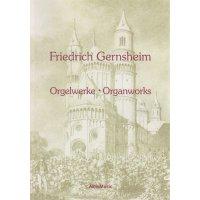 Gernsheim, Friedrich - Orgelwerke