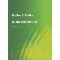 Zelke, Walter - Missa Apostolica - Vocal Score