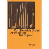 Graun, Carl Heinrich - Arienalbum für Sopran