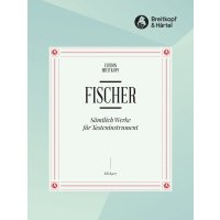 Fischer, J.C.F. - Sämtliche Werke für Tasteninstrument
