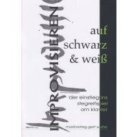 Walter, Gert - Improvisieren auf Schwarz & Weiß