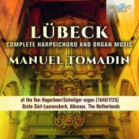 Lübeck - Complete Harpsichord and Organ Music