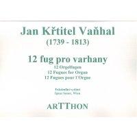 Vanhal, J. K. - 12 Orgelfugen