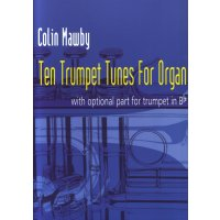 Mawby, Colin - Ten Trumpet Tunes for Organ