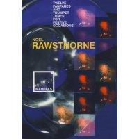Rawsthorne, Noel - Twelve Fanfares and Trumpet Tunes