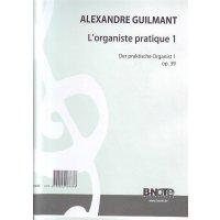 Guilmant, Félix Alexandre - Lorganiste pratique 1