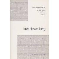 Hessenberg, Kurt - Wunderhorn-Lieder für hohe Stimme und Klavier op. 15