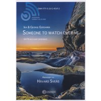 Gershwin, George - Someone to watch over me - SATB/komp