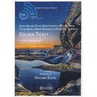 Eberson, Marte - Golden Ticket - SATB og komp