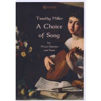 Miller, Timothy - A Choice of Song - for Mezzo Sopranoand Piano