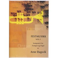 Dagsvik, Arne - Festmusikk for trompet og orgel Vol. 2