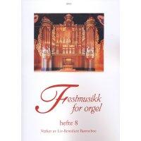 Festmusikk for orgel - Heft 8