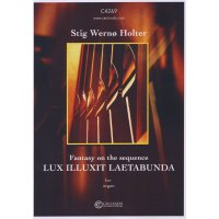 Holter, Stig Wernø -  Fantasy on the sequence Lux illuxit laetabunda