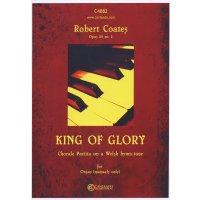 Coates, Robert - King of Glory