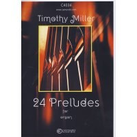 Miller, Timothy - 24 Preludes for organ
