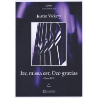 Vickery, Justin - Ite, missa est. Deo gratias for Organ