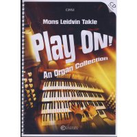 Takle, Mons Leidvin - Play on! An organ collection