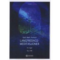 Karlsen, Kjell Mork - Langfredags-Meditasjoner op. 134b
