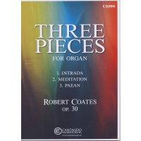 Coates, Robert - Three Pieces for Organ