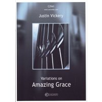 Vickery, Justin - Variations on Amazing Grace
