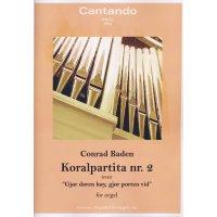 Baden, Conrad - Koralpartita nr.2 for orgel over Gjør døren høy