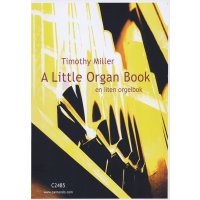 Miller, Timothy - A Little Organ Book
