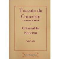 "Macchia, Grimoaldo - Toccata da Concerto ""Nun danket alle Gott"""