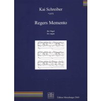 Schreiber, Kai - Regers Memento op. 13