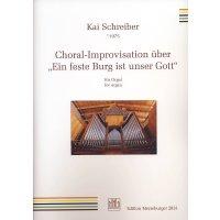 """Schreiber, Kai - Choral-Improvisation über """"Eine feste Burg ist unser Gott"""""""
