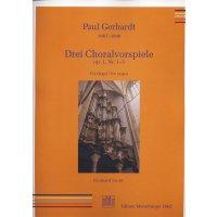 Gerhardt, Paul - Drei Choralvorspiele op. 1