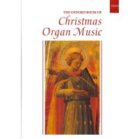 The Oxford Book of Christmas Organ Music