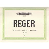 Reger, Max - 30 kleine Choralvorspiele zu den gebräuchlichsten Chorälen op. 135a