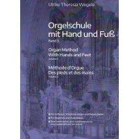 Wegele, Ulrike Theresia - Orgelschule mit Hand und Fuß - Band 3