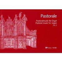 Pastorale - Pastoralmusik für Orgel Vol. 2