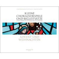 Kleine Choralvorspiele und Begleitsätze - Advent und Weihnachten