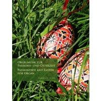 Orgelmusik zur Passions- und Osterzeit