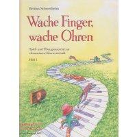 Wache Finger, wache Ohren - Heft 1