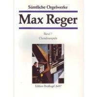 Reger, Max - Sämtliche Orgelwerke Band 7