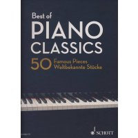 Best of Piano Classics - 50 Famous Pieces for Piano