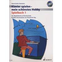 Klavier spielen- mein schönstes Hobby - Spielbuch 1